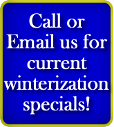 Winterization specials.  Get your boat ready for the winter season today.